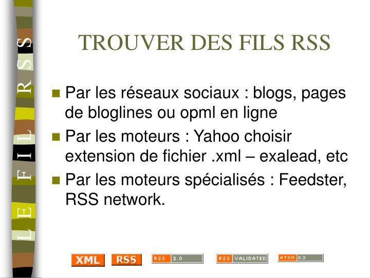 TROUVER DES FILS RSS