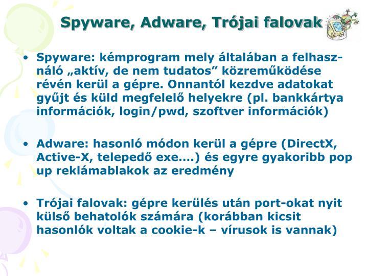 Spyware, Adware, Trójai falovak
