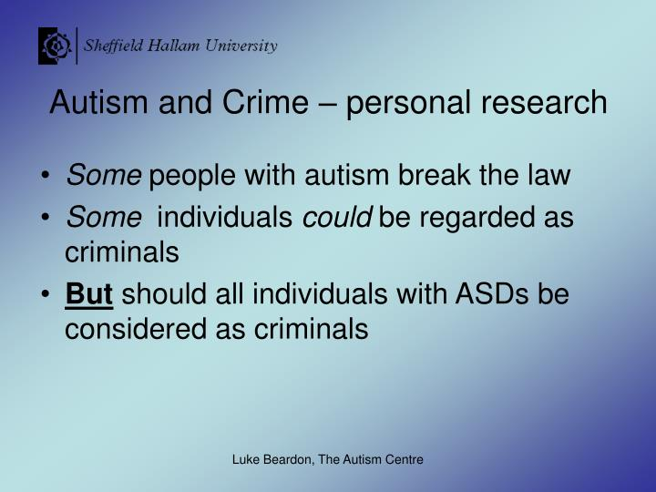 Autism and Crime – personal research