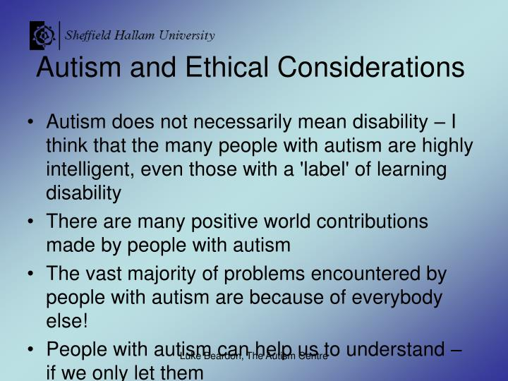 Autism and Ethical Considerations