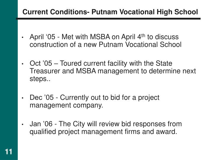 Current Conditions- Putnam Vocational High School