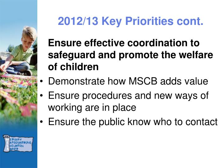 2012/13 Key Priorities cont.