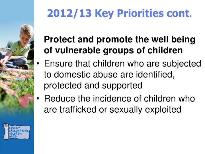 2012/13 Key Priorities cont