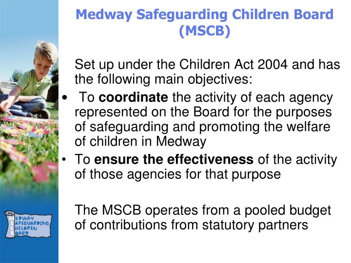 Medway Safeguarding Children Board (MSCB)
