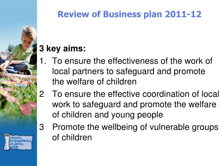 Review of Business plan 2011-12