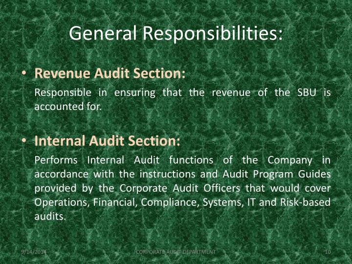 General Responsibilities: