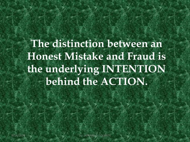 The distinction between an Honest
