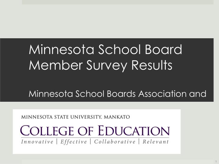 Minnesota school board member survey results minnesota school boards association and
