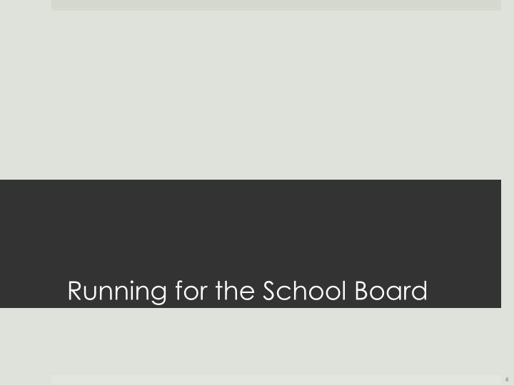 Running for the School Board