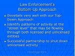 law enforcement s bottom up approach