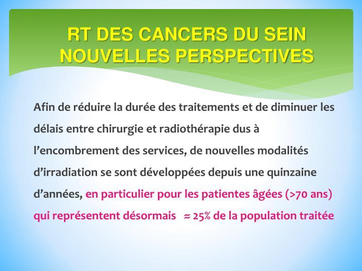 RT DES CANCERS DU SEIN NOUVELLES PERSPECTIVES