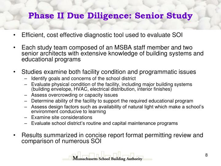 Phase II Due Diligence: Senior Study