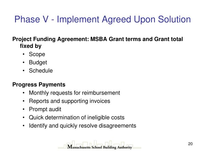 Phase V - Implement Agreed Upon Solution
