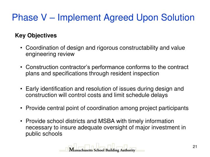 Phase V – Implement Agreed Upon Solution