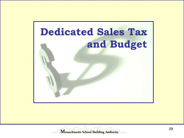 Dedicated Sales Tax