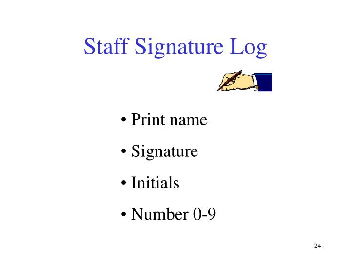 Staff Signature Log