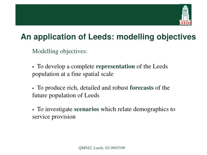 An application of Leeds: modelling objectives