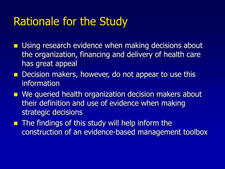 Rationale for the Study