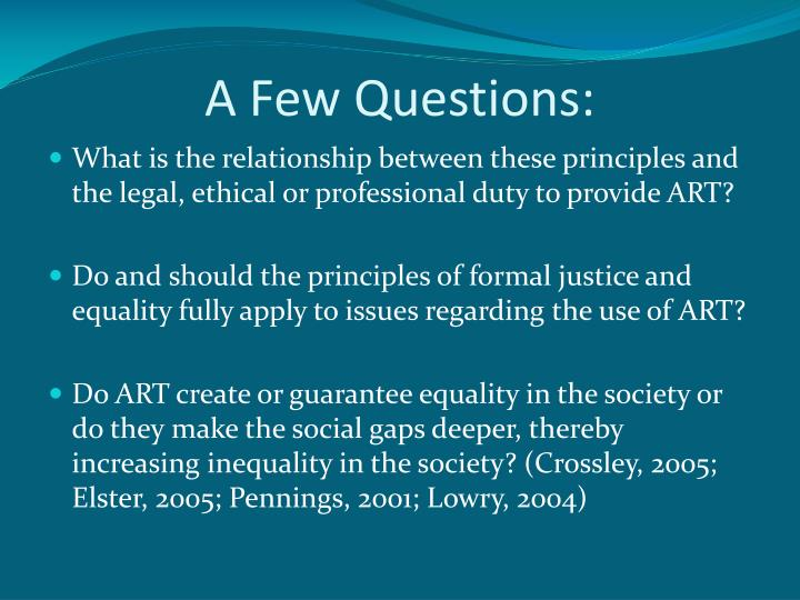 A Few Questions: