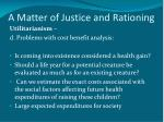 a matter of justice and rationing4