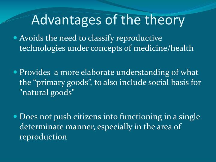 Advantages of the theory