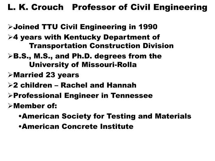 L k crouch professor of civil engineering