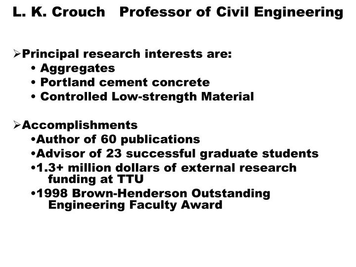 L k crouch professor of civil engineering1
