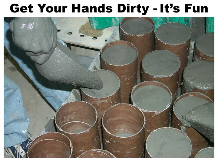 Get Your Hands Dirty -