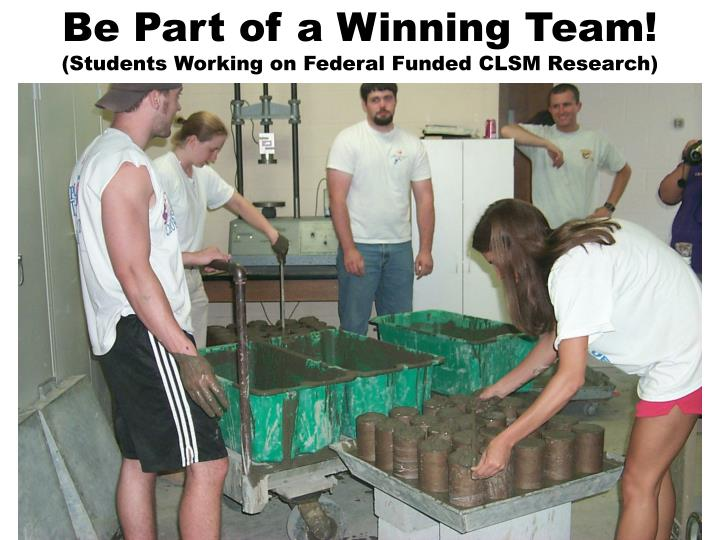 Be Part of a Winning Team!