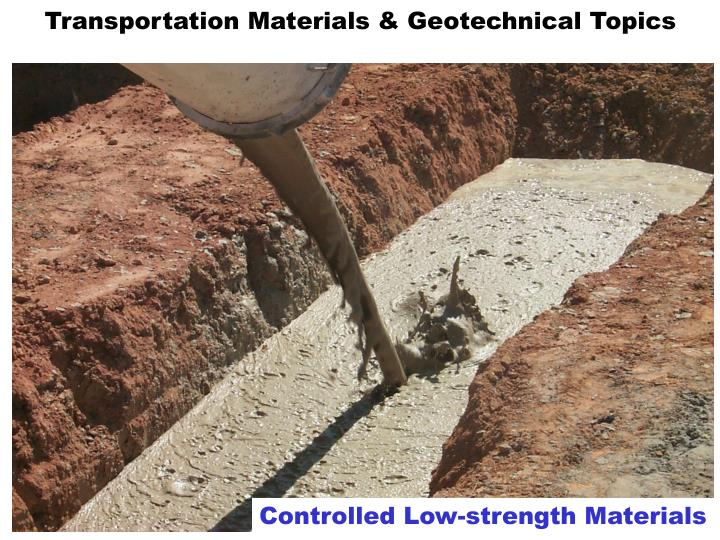 Transportation Materials & Geotechnical Topics