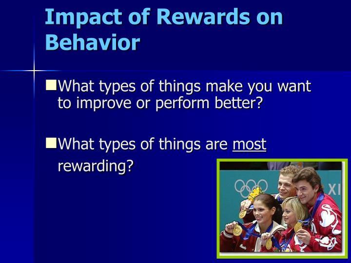 Impact of Rewards on Behavior