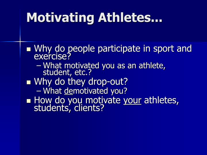 Motivating Athletes...