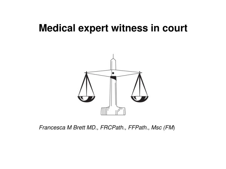 Medical expert witness in court