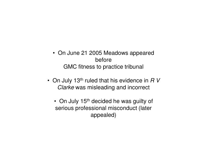 On June 21 2005 Meadows appeared before