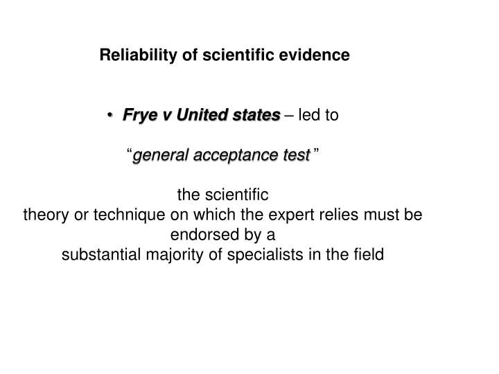 Reliability of scientific evidence
