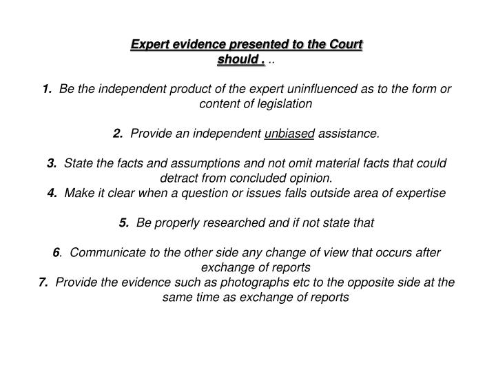 Expert evidence presented to the Court