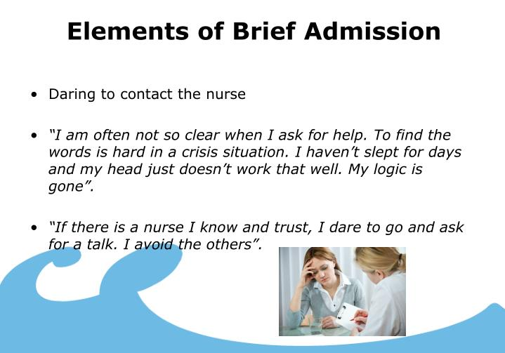 Elements of Brief Admission