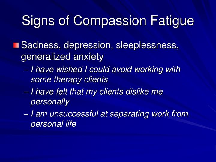 Signs of Compassion Fatigue