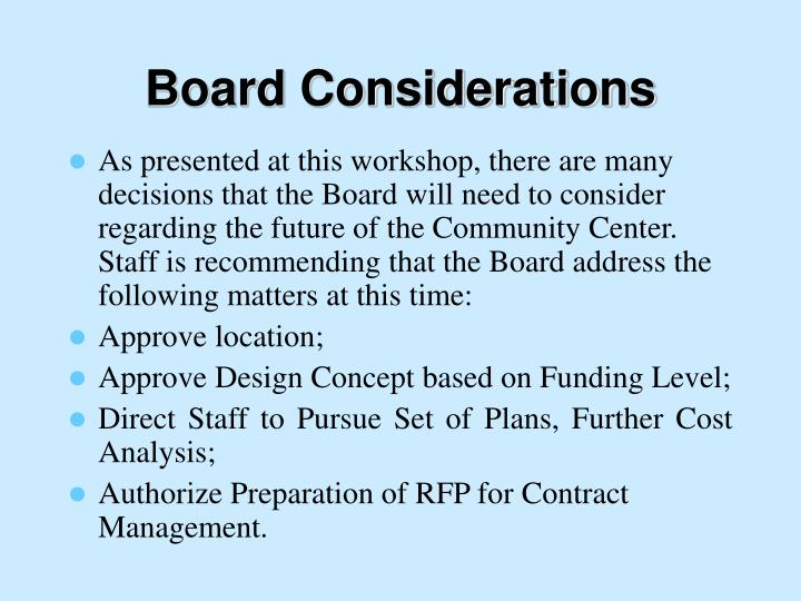 Board Considerations