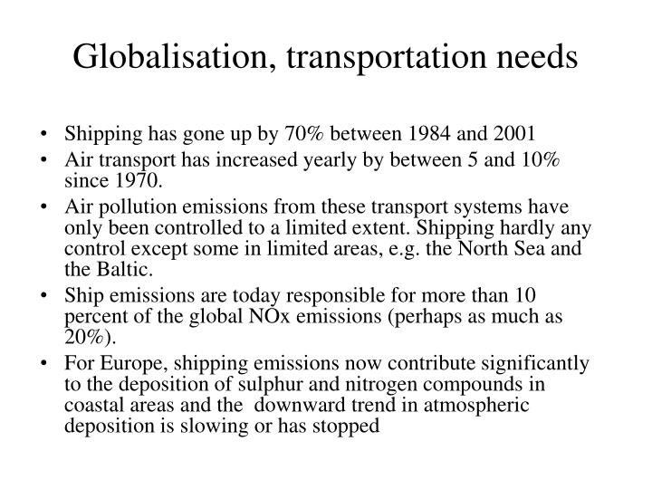 Globalisation, transportation needs