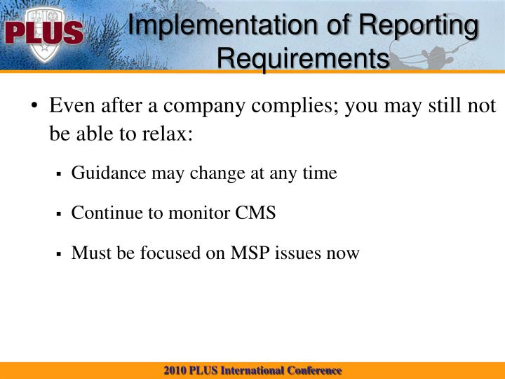 Implementation of Reporting Requirements