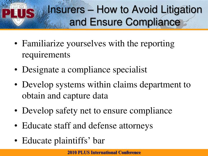 Insurers – How to Avoid Litigation and Ensure Compliance