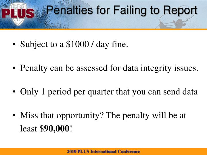 Penalties for Failing to Report