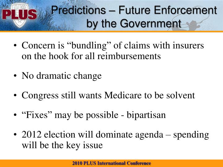 Predictions – Future Enforcement by the Government
