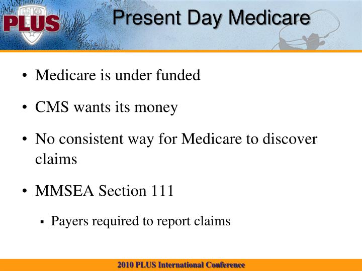Present Day Medicare