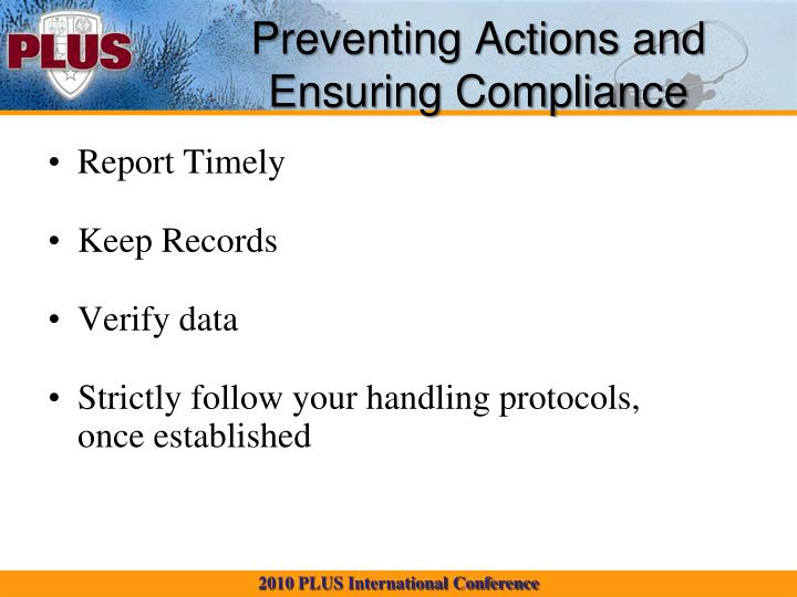 Preventing Actions and Ensuring Compliance