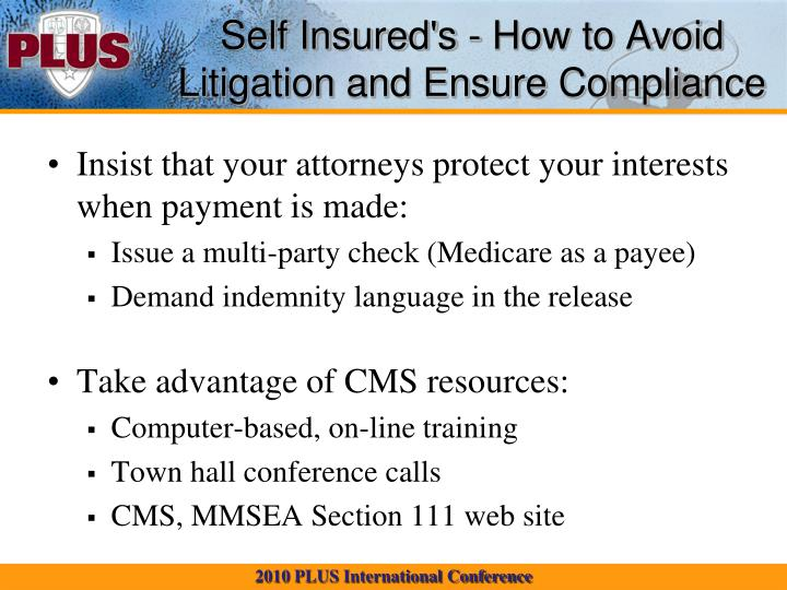 Self Insured's - How to Avoid Litigation and Ensure Compliance