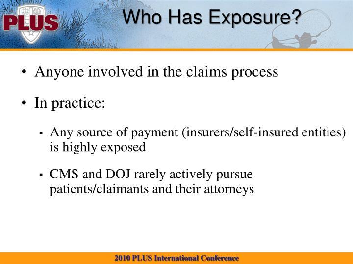 Who Has Exposure?