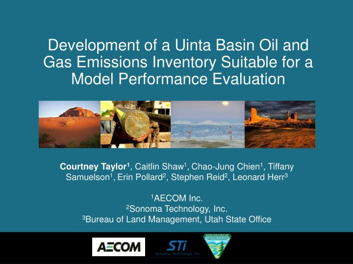 Development of a Uinta Basin Oil and Gas Emissions Inventory Suitable for a Model Performance Evalua...