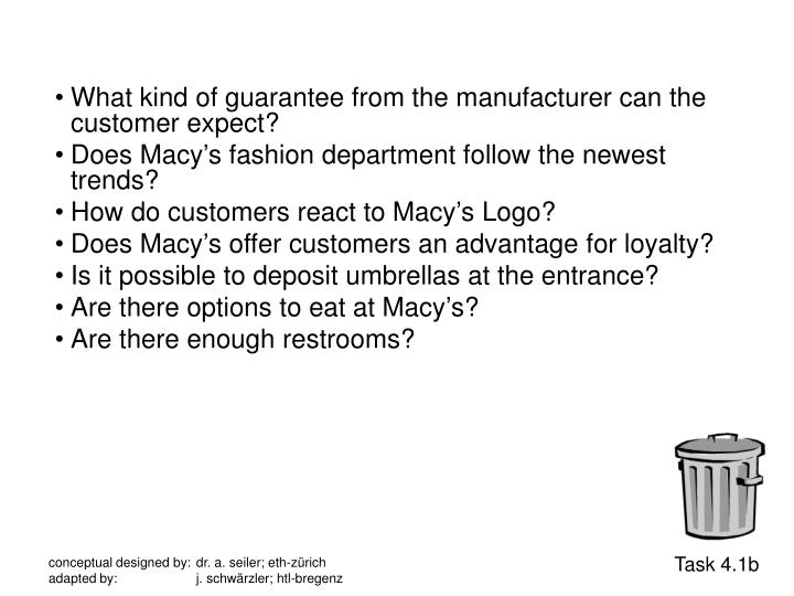 What kind of guarantee from the manufacturer can the customer expect?